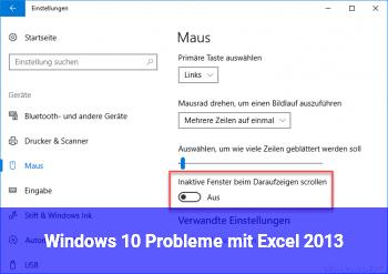 Windows 10 Probleme mit Excel 2013