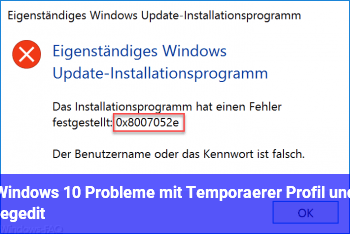 Windows 10 Probleme mit Temporärer Profil und regedit