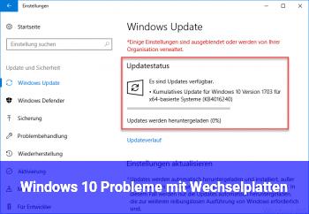 Windows 10 Probleme mit Wechselplatten