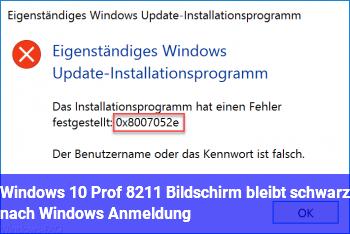 Windows 10 Prof. – Bildschirm bleibt schwarz nach Windows Anmeldung