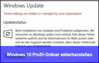 Windows 10 Profil-Ordner widerherstellen?