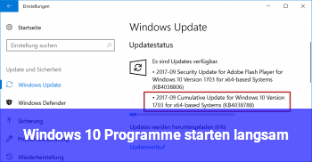 Windows 10 Programme starten langsam