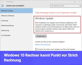 Windows 10 Rechner kennt Punkt vor Strich Rechnung?