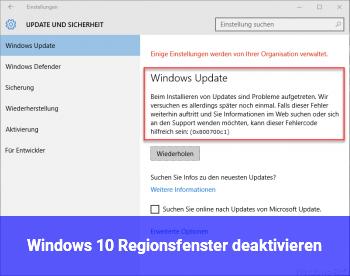 Windows 10 Regionsfenster deaktivieren