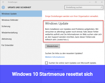 Windows 10 Startmenü resettet sich