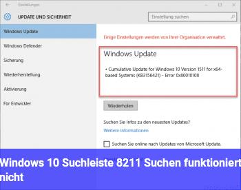 Windows 10 Suchleiste – Suchen funktioniert nicht