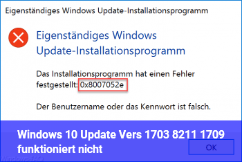 Windows 10 Update Vers. 1703 – 1709 funktioniert nicht