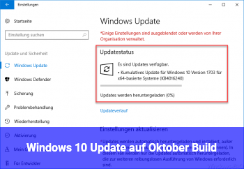 Windows 10 Update auf Oktober Build