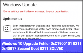 Windows 10 Upgrade Fehler 0xC1900101 – 0x40017 Second_Boot – SOLVED