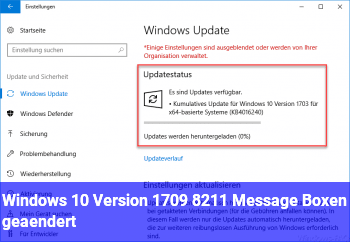 Windows 10 Version 1709 – Message Boxen geändert
