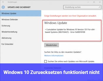 Windows 10 Zurücksetzen funktioniert nicht