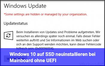 Windows 10 auf SSD neuinstallieren bei Mainboard ohne UEFI