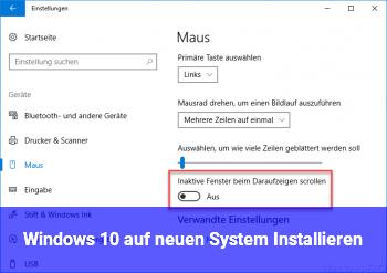 Windows 10 auf neuen System Installieren
