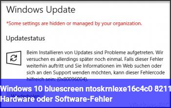 Windows 10 bluescreen ntoskrnl.exe+16c4c0 – Hardware oder Software-Fehler