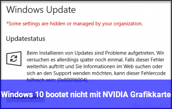 Windows 10 bootet nicht mit NVIDIA Grafikkarte