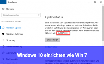 Windows 10 einrichten wie Win 7