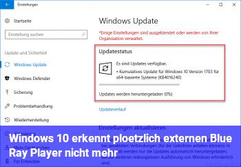 Windows 10 erkennt plötzlich externen Blue Ray Player nicht mehr