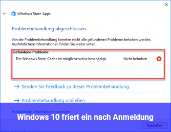 Windows 10 friert ein nach Anmeldung