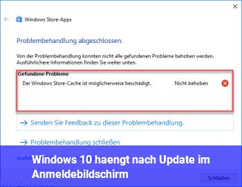 Windows 10 hängt nach Update im Anmeldebildschirm