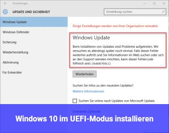 Windows 10 im UEFI-Modus installieren