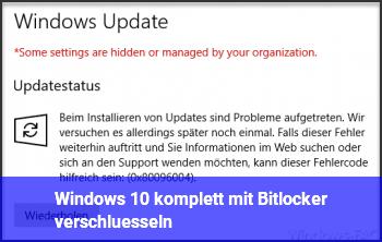 Windows 10 komplett mit Bitlocker verschlüsseln