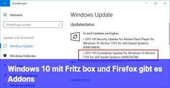 Windows 10 mit Fritz box und Firefox gibt es Addons