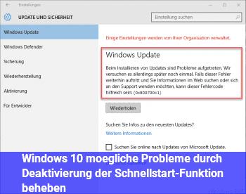 Windows 10: mögliche Probleme durch Deaktivierung  der Schnellstart-Funktion beheben
