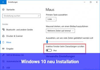Windows 10 neu Installation