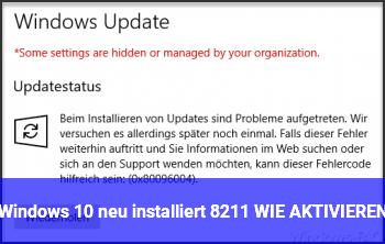 Windows 10 neu installiert – WIE AKTIVIEREN?