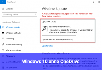 Windows 10 ohne OneDrive