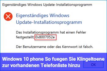 Windows 10 phone: So fügen Sie Klingeltöne zur vorhandenen Telefonliste hinzu