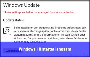 Windows 10 startet langsam