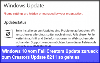 Windows 10: vom Fall Creators Update zurück zum Creators Update – so geht es