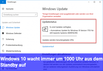 Windows 10 wacht immer um 10:00 Uhr aus dem Standby auf