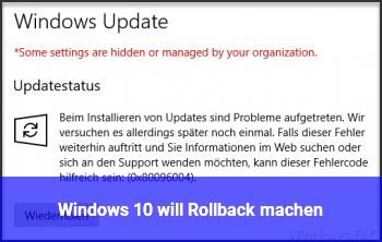 Windows 10 will Rollback machen