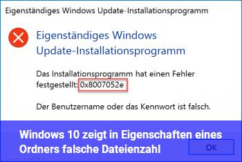 Windows 10 zeigt in Eigenschaften eines Ordners falsche Dateienzahl