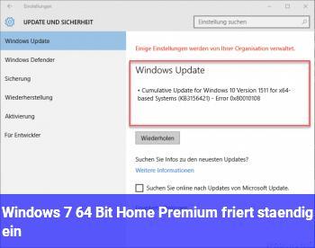 Windows 7 64 Bit Home Premium friert ständig ein