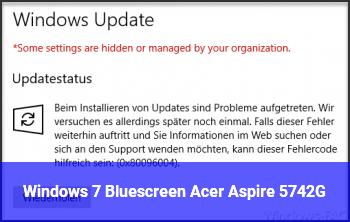 Windows 7 Bluescreen Acer Aspire 5742G