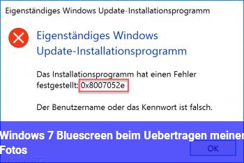 Windows 7 Bluescreen beim Übertragen meiner Fotos