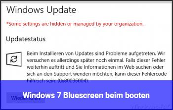 Windows 7 Bluescreen beim booten