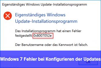 Windows 7 Fehler bei Konfigurieren der Updates