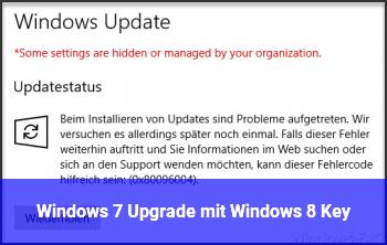 Windows 7 Upgrade mit Windows 8 Key