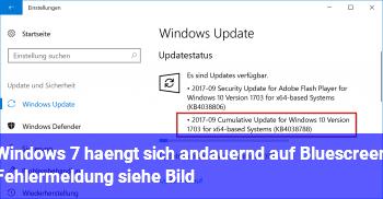 Windows 7 hängt sich andauernd auf (Bluescreen Fehlermeldung siehe Bild)