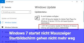 Windows 7 startet nicht, Mauszeiger Startbildschirm gehen nicht mehr weg