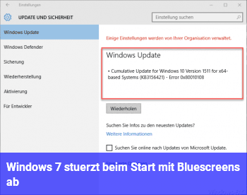 Windows 7 stürzt beim Start mit Bluescreens ab