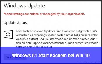 Windows 8.1 Start Kacheln bei Win 10
