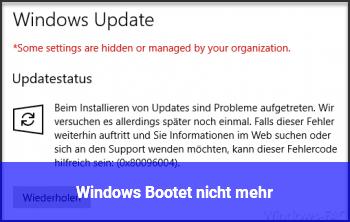 Windows Bootet nicht mehr