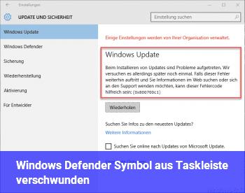 Windows Defender Symbol aus Taskleiste verschwunden