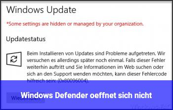 Windows Defender öffnet sich nicht
