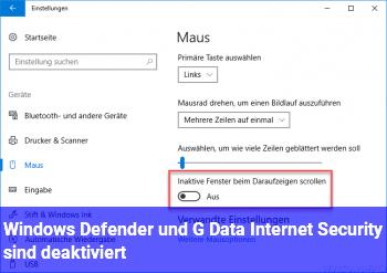 Windows Defender und G Data Internet Security sind deaktiviert